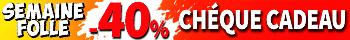 Chèque-cadeau 40%